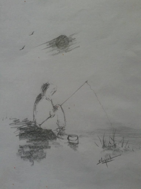Awesome Pencil Drawing Of Easy Pencil Drawing Of A Man Fishing - Shiju M Drawings Pictures