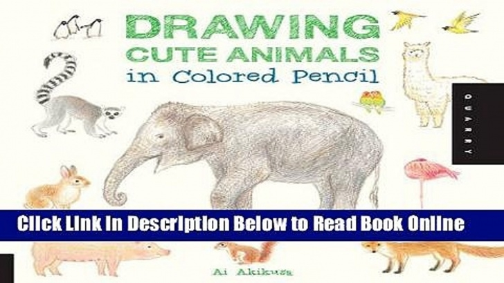 Inspiration Drawing Cute Animals In Colored Pencil Lessons Download Drawing Cute Animals In Colored Pencil Pdf Free Pics