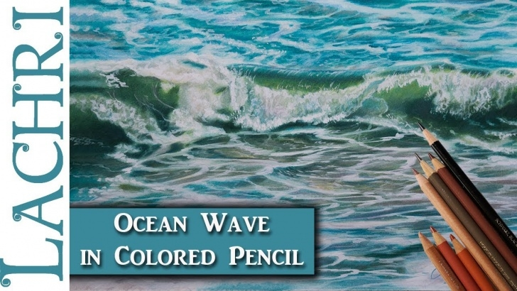 Inspiring Colored Pencil Water for Beginners How To Draw An Ocean Wave In Colored Pencil - Lachri Image