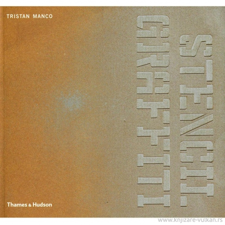 Learn Tristan Manco Stencil Graffiti Lessons Stencil Graffiti - Tristan Manco | Knjižare Vulkan Pics