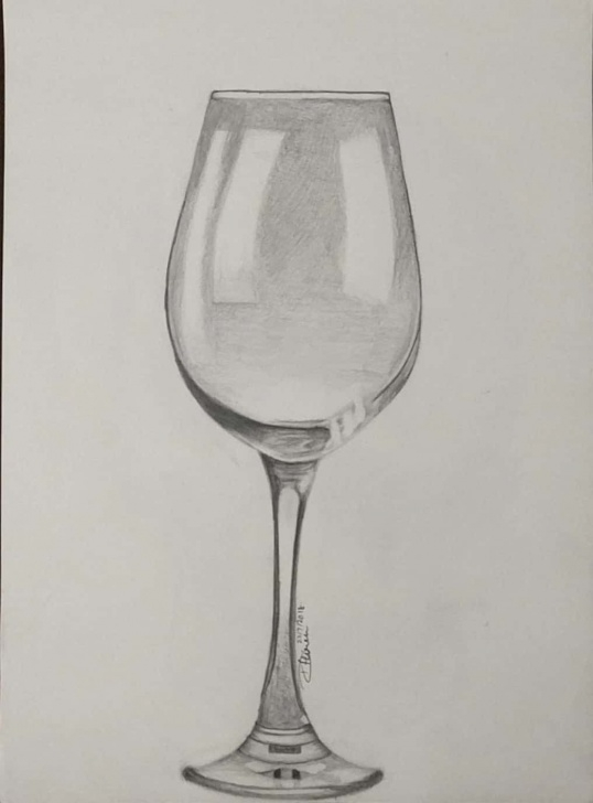 Marvelous Glass Pencil Drawing Ideas Wine Glass' In Pencil | Pencil Sketches In 2019 | Pencil Drawings Pictures